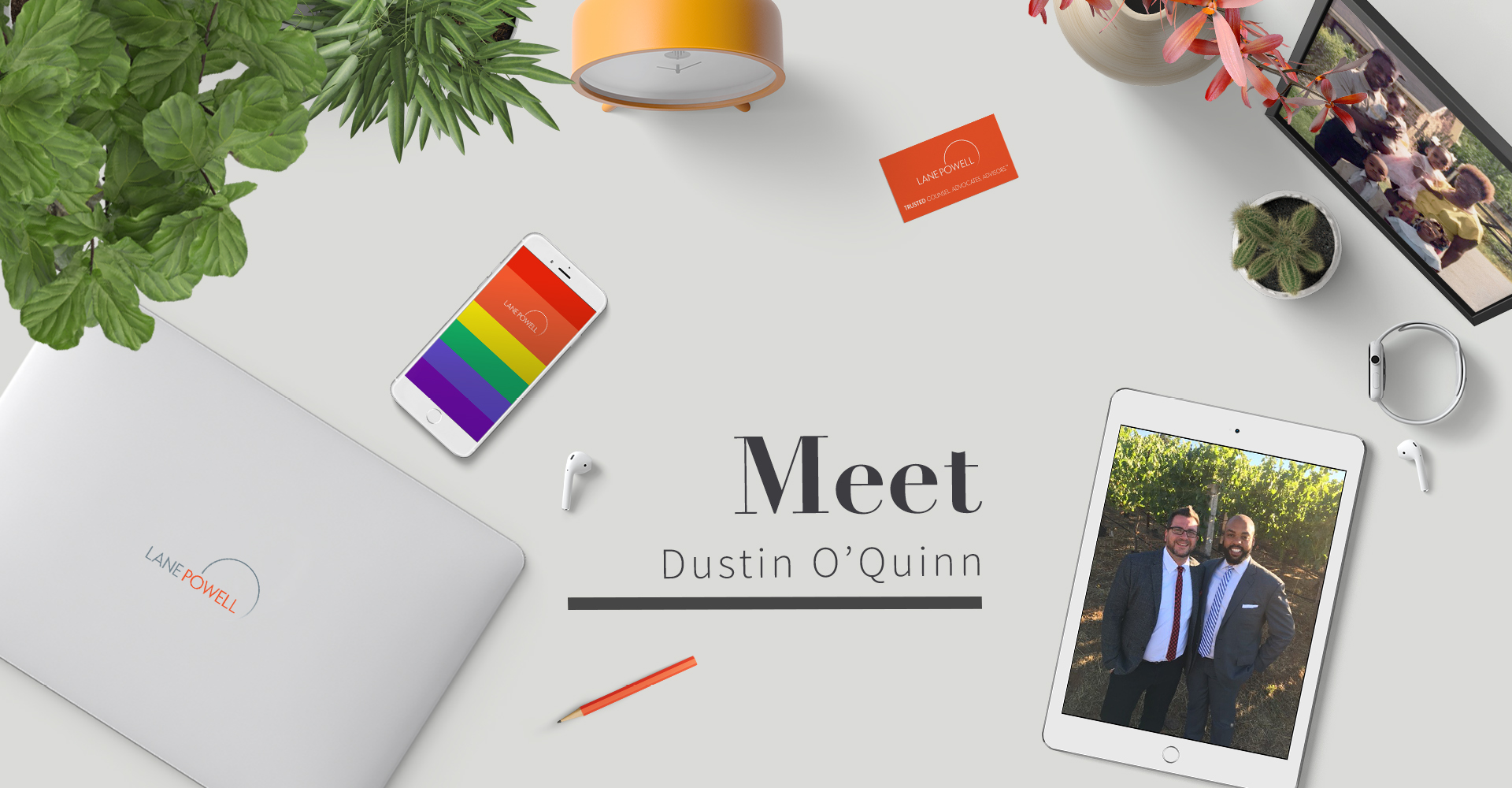 Get to Know the People of Lane Powell | Meet Dustin O'Quinn, Shareholder