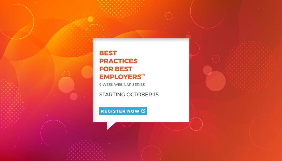 'Best Practices for Best Employers™' Webinar Series